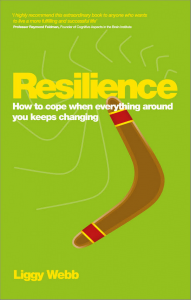 Resilience- how to cope when everything around you changes